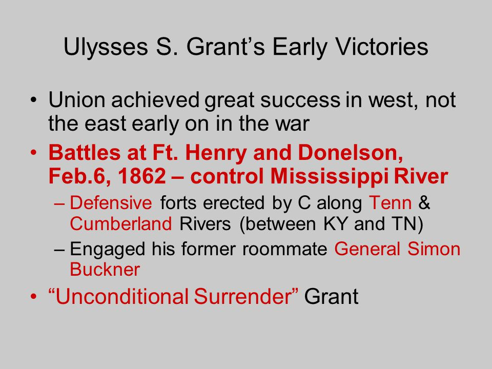 Ulysses S. Grant's Early Victories