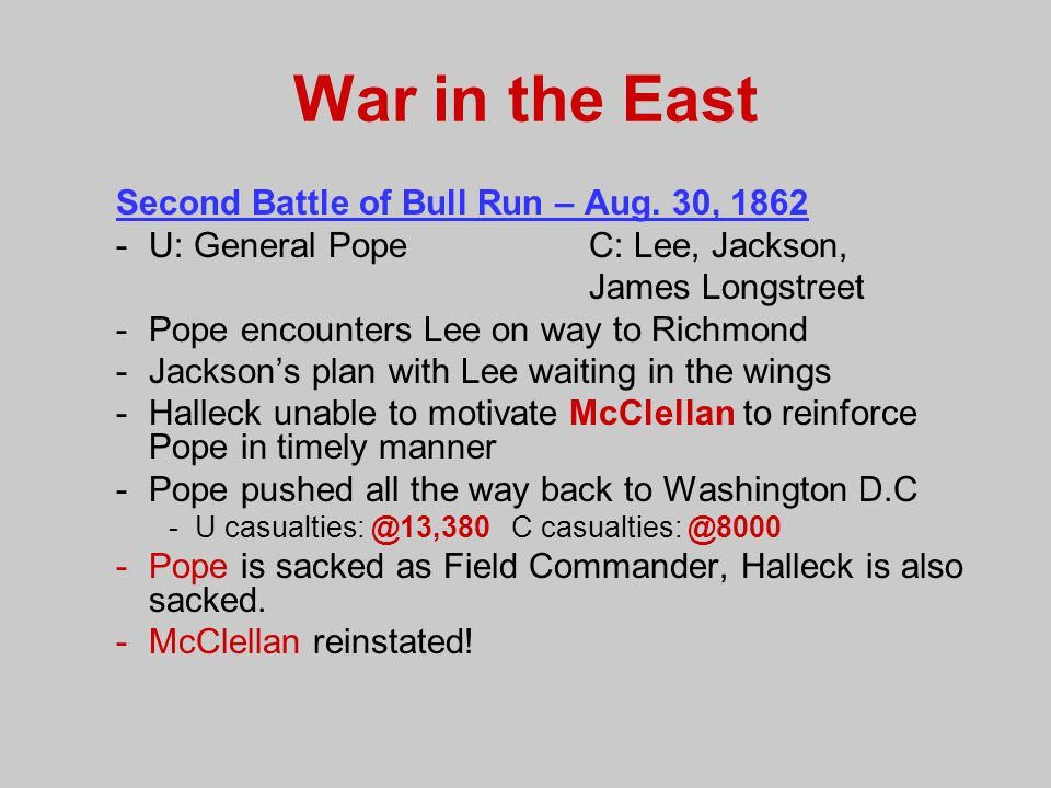 War in the East Second Battle of Bull Run – Aug. 30, 1862