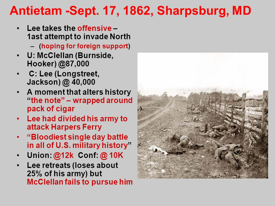 Antietam -Sept. 17, 1862, Sharpsburg, MD