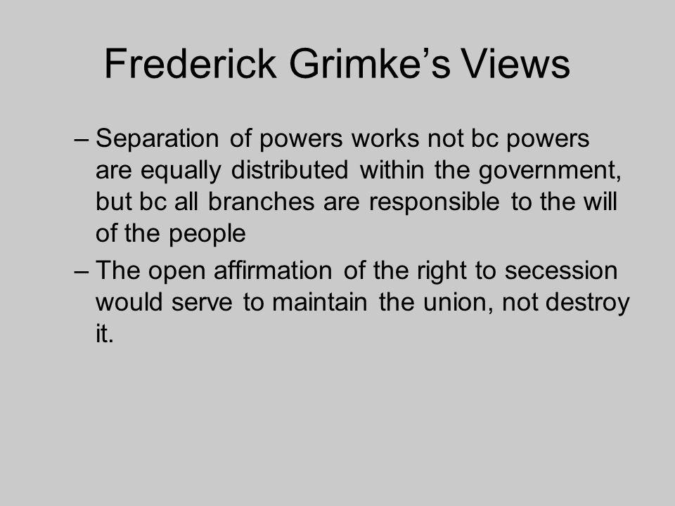 Frederick Grimke's Views