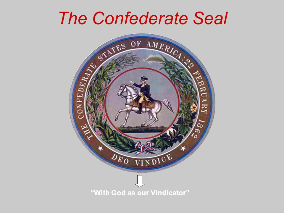 The Confederate Seal With God as our Vindicator