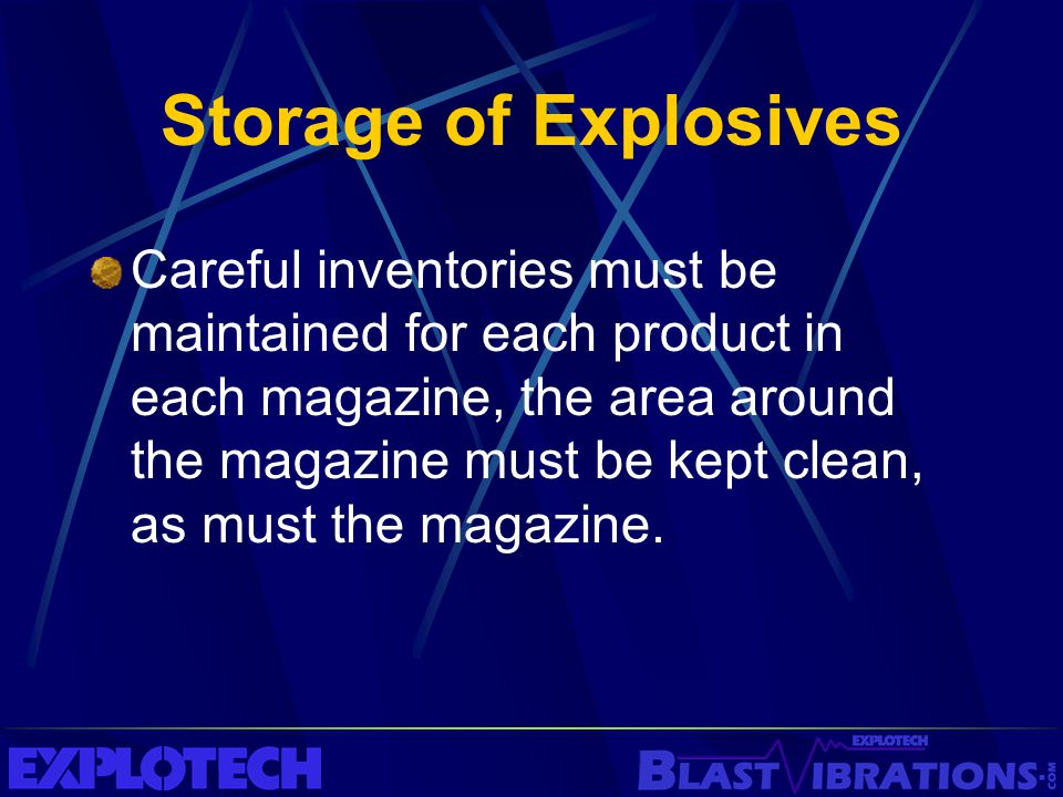 Storage of Explosives