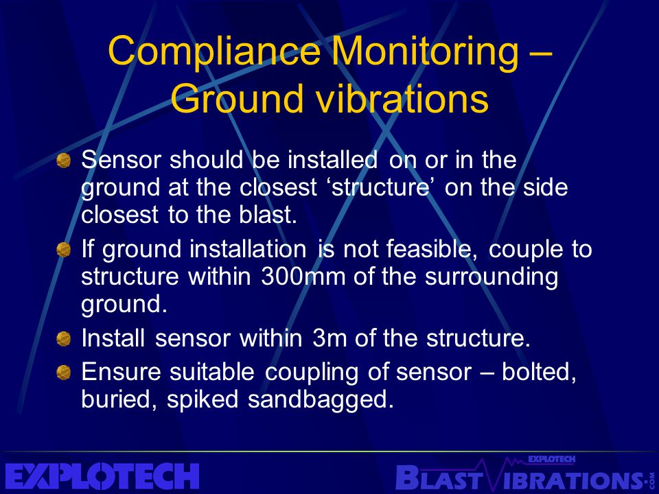 Compliance Monitoring – Ground vibrations