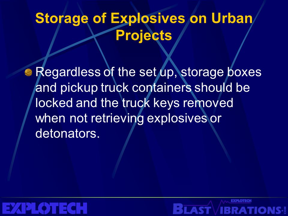 Storage of Explosives on Urban Projects