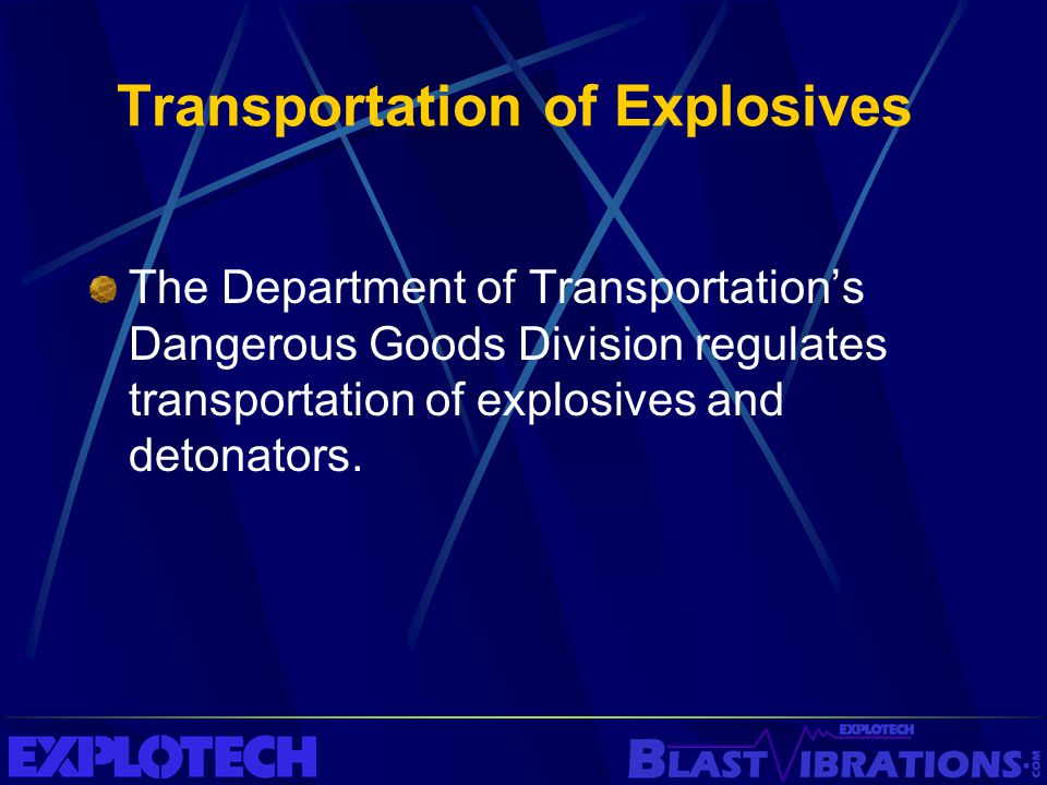 Transportation of Explosives