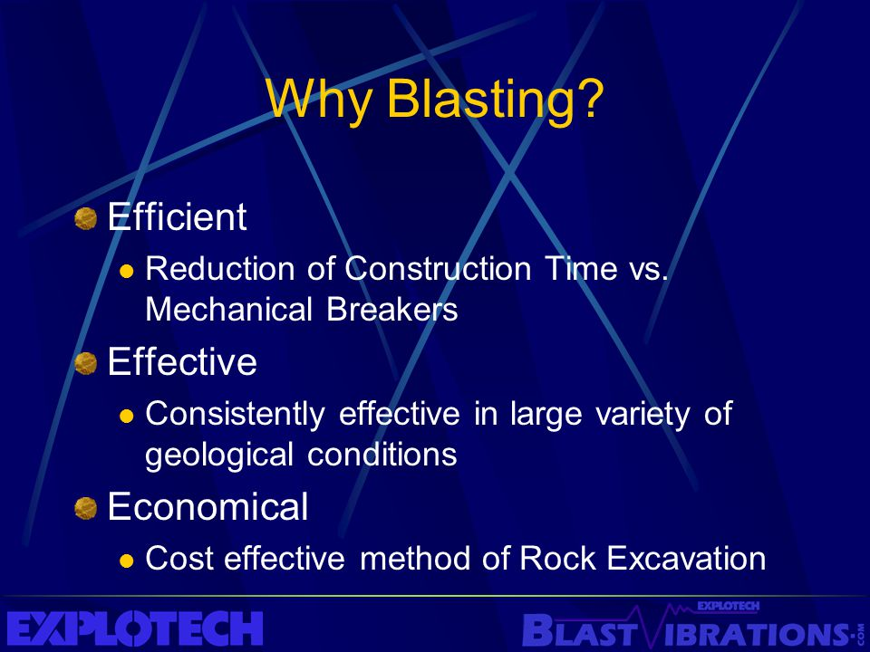 Why Blasting Efficient Effective Economical