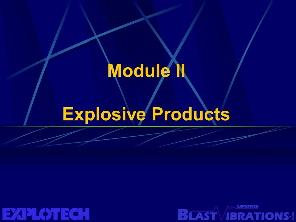 Module II Explosive Products