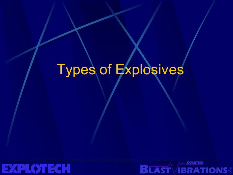 Types of Explosives
