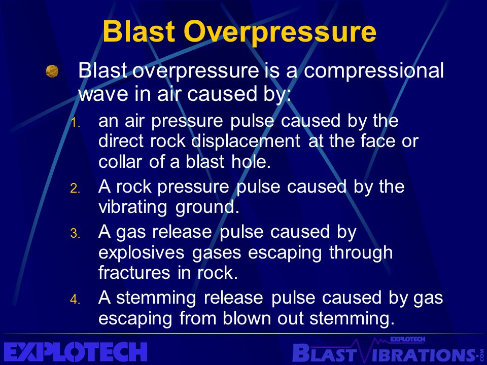 Blast Overpressure Blast overpressure is a compressional wave in air caused by: