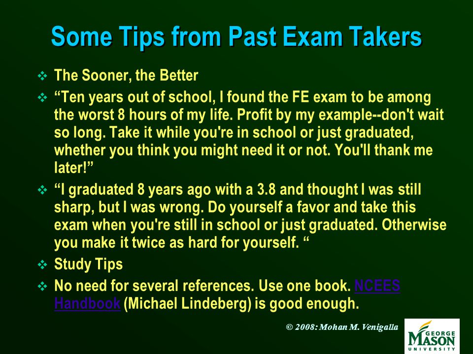 Some Tips from Past Exam Takers