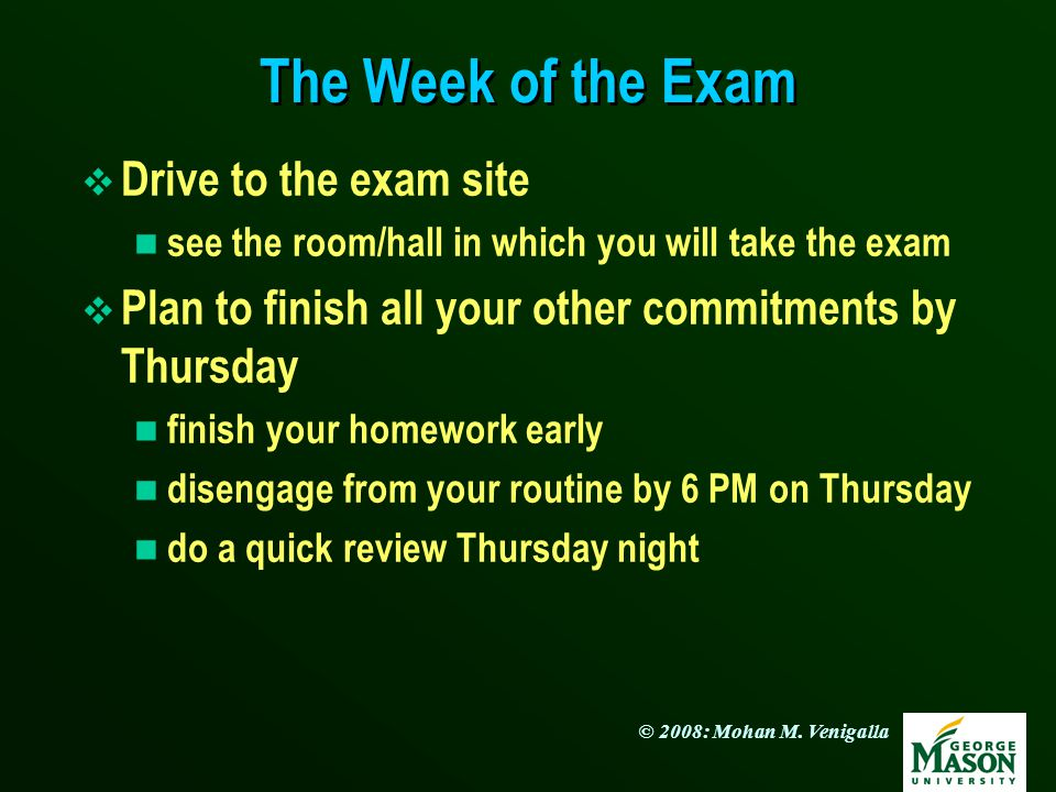 The Week of the Exam Drive to the exam site