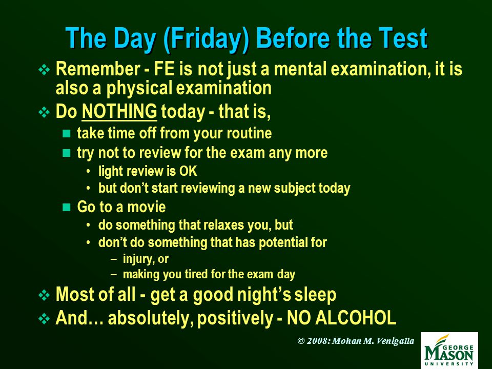 The Day (Friday) Before the Test