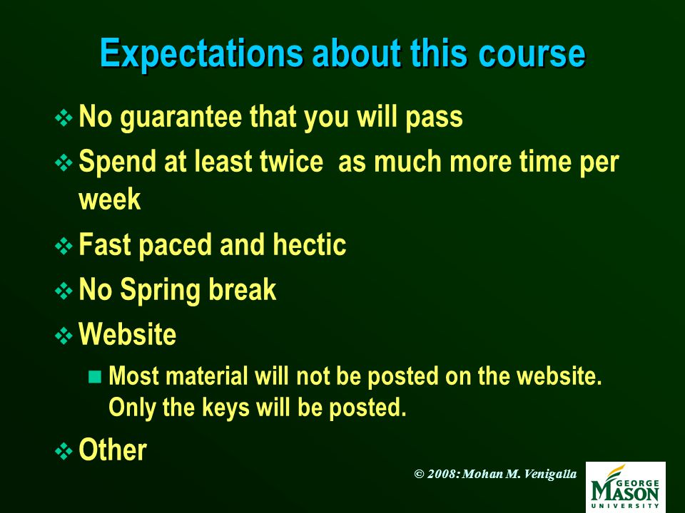 Expectations about this course