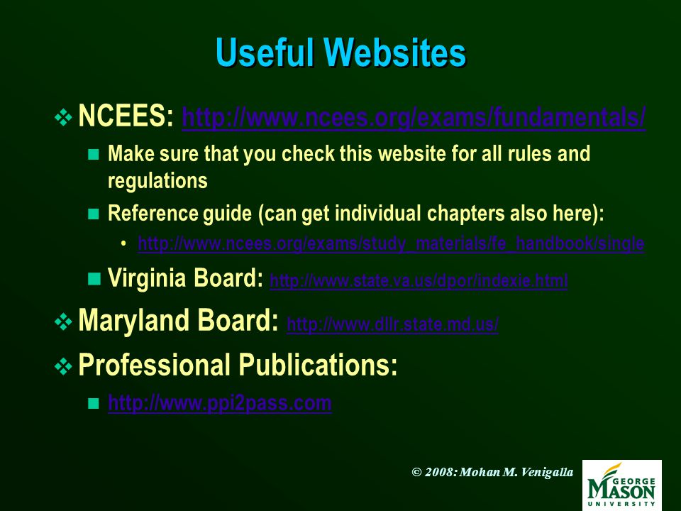 Useful Websites NCEES: http://www.ncees.org/exams/fundamentals/