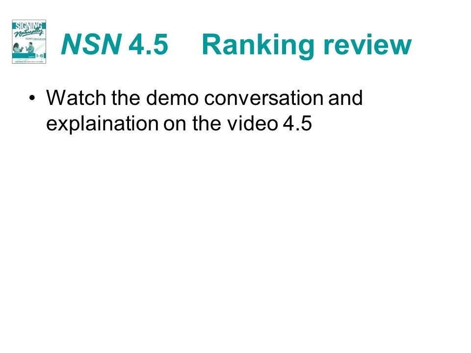 NSN 4.5 Ranking review Watch the demo conversation and explaination on the video 4.5