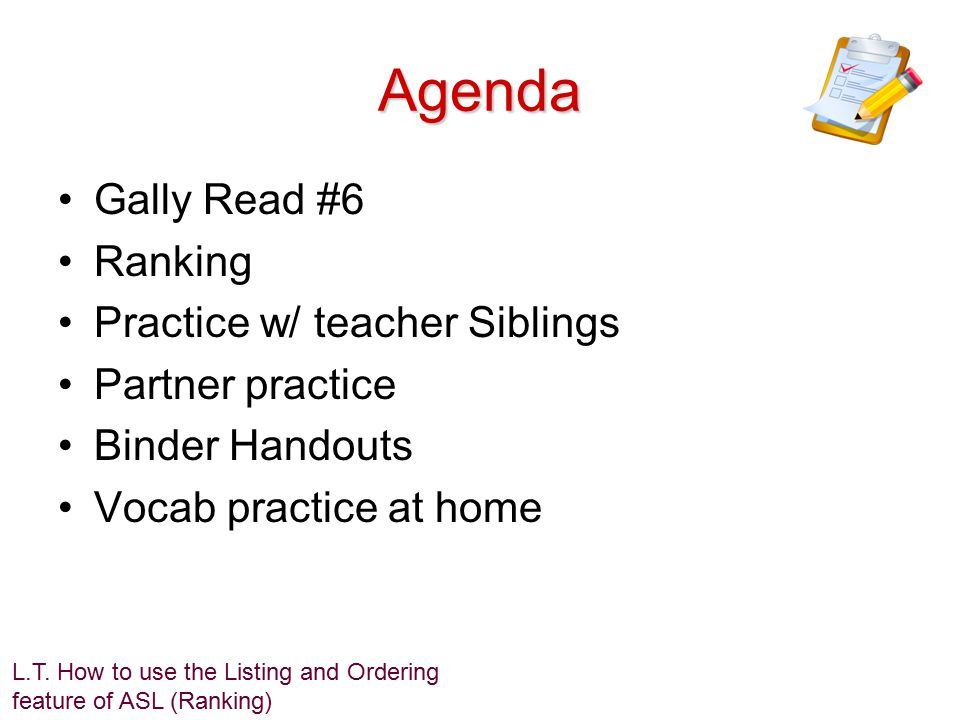 Agenda Gally Read #6 Ranking Practice w/ teacher Siblings