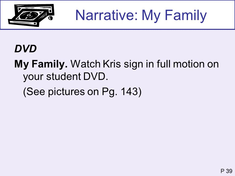 Narrative: My Family DVD