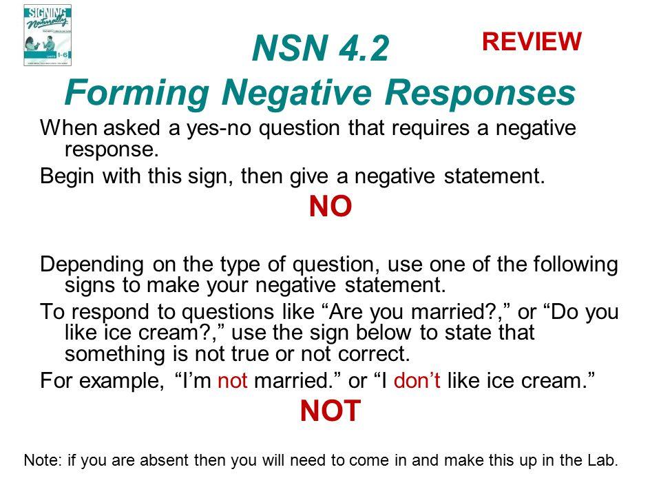 NSN 4.2 Forming Negative Responses