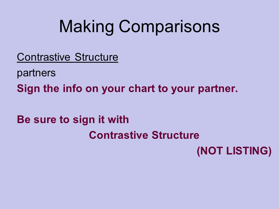Making Comparisons Contrastive Structure partners