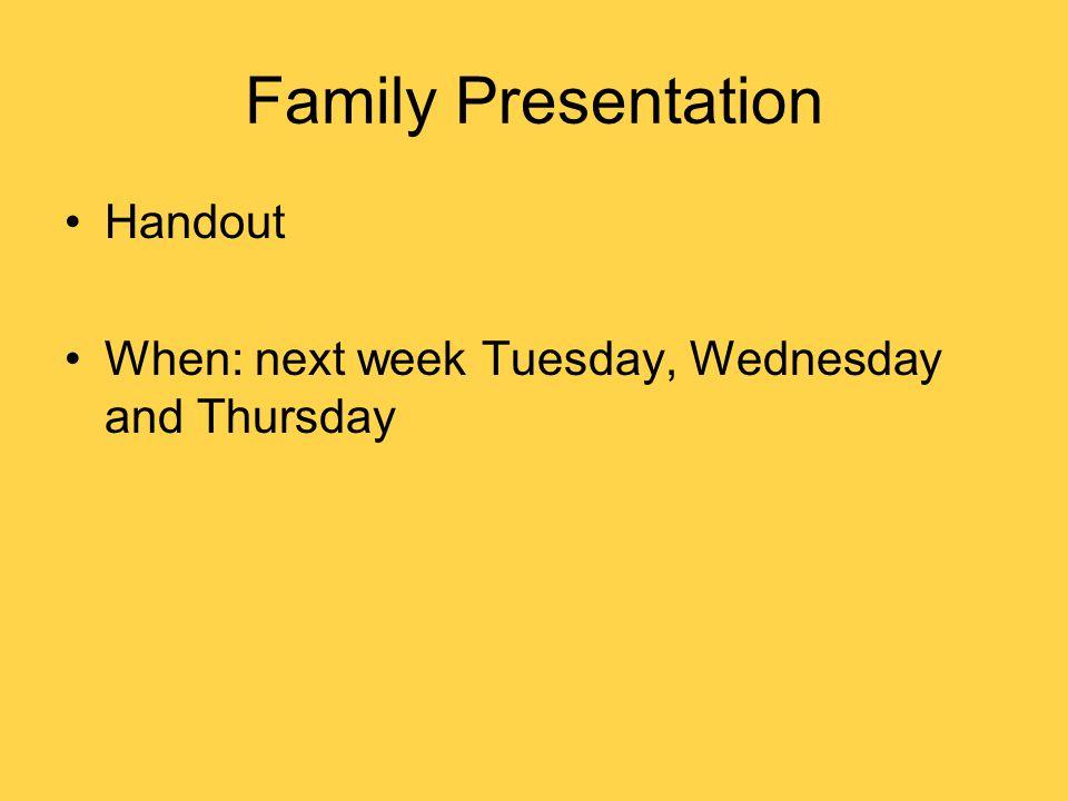 Family Presentation Handout
