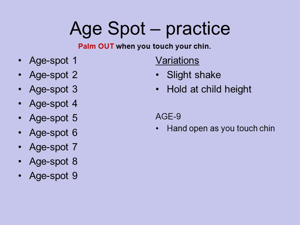 Age Spot – practice Age-spot 1 Age-spot 2 Age-spot 3 Age-spot 4