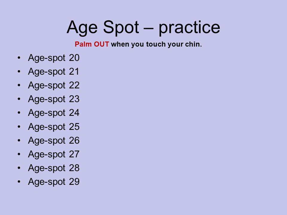 Age Spot – practice Age-spot 20 Age-spot 21 Age-spot 22 Age-spot 23