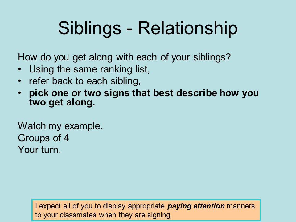 Siblings - Relationship