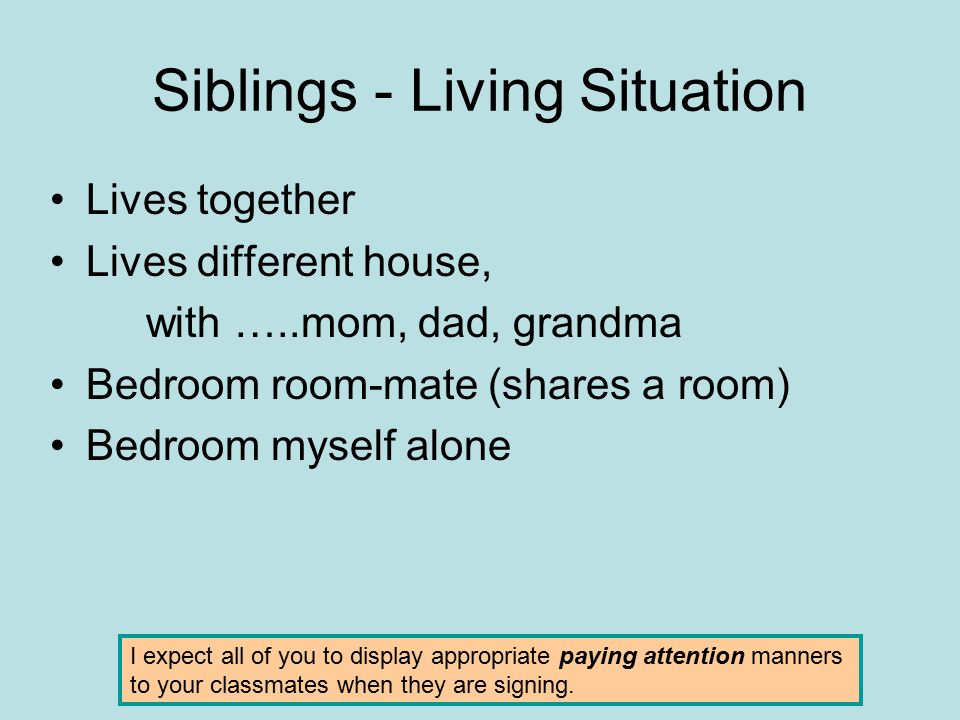 Siblings - Living Situation
