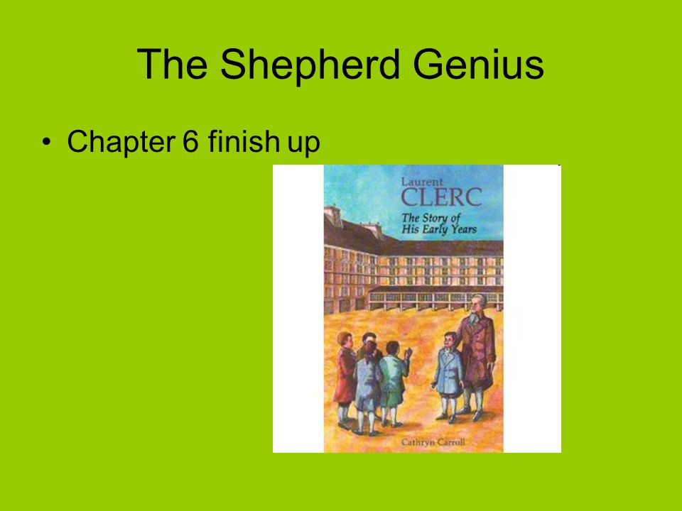 The Shepherd Genius Chapter 6 finish up