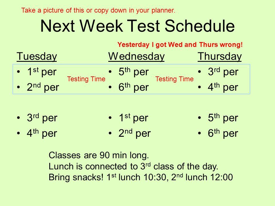 Next Week Test Schedule