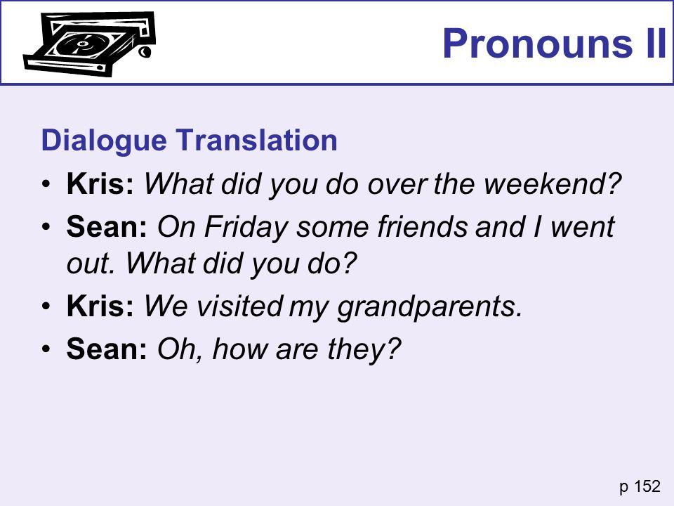 Pronouns II Dialogue Translation
