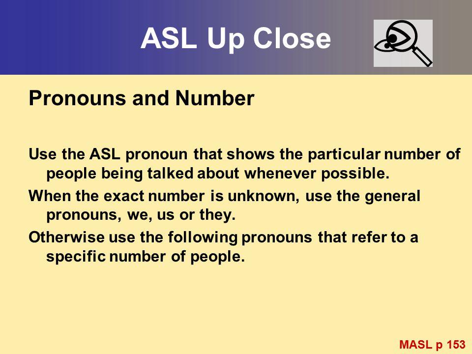 ASL Up Close Pronouns and Number