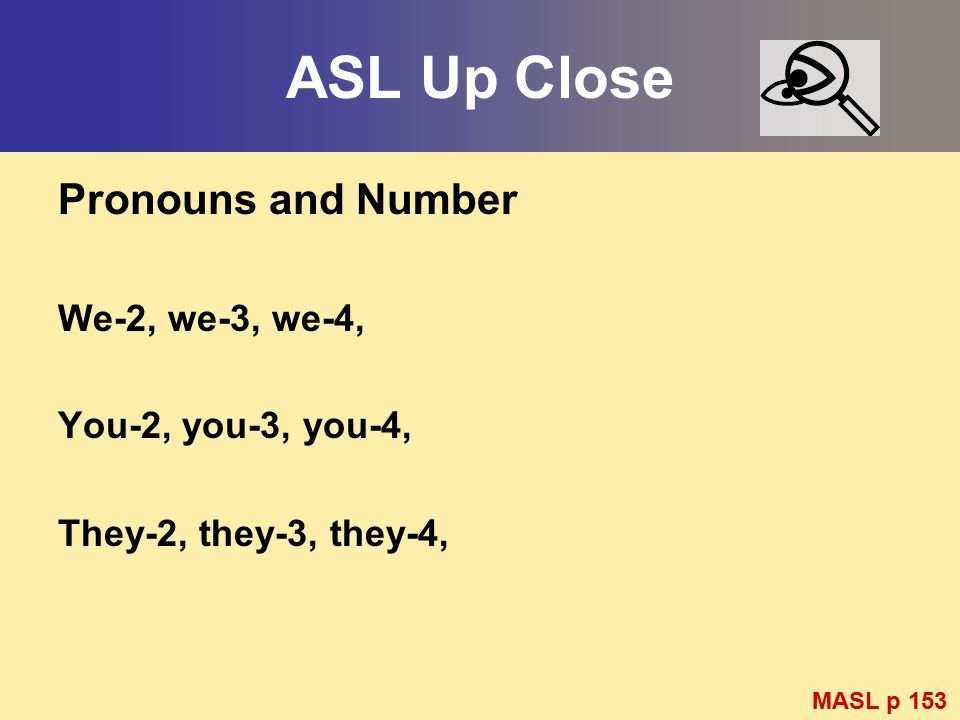 ASL Up Close Pronouns and Number We-2, we-3, we-4,