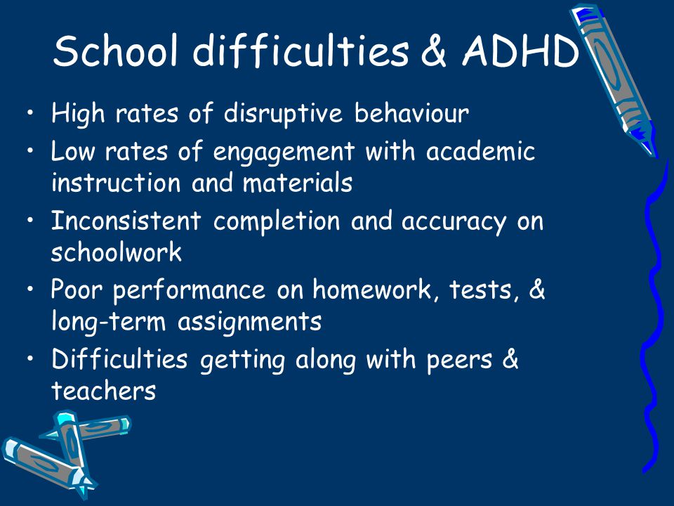 School difficulties & ADHD