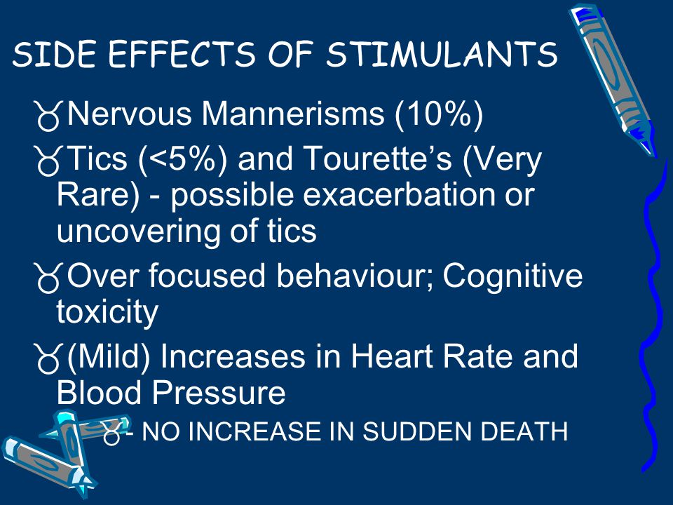 SIDE EFFECTS OF STIMULANTS