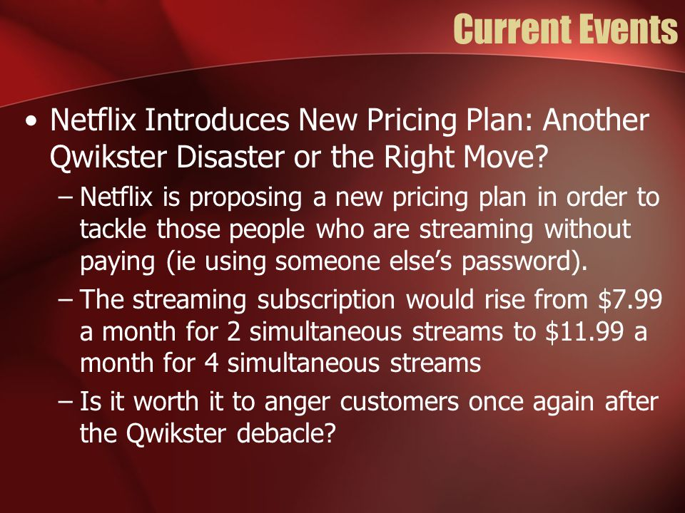 Current Events Netflix Introduces New Pricing Plan: Another Qwikster Disaster or the Right Move