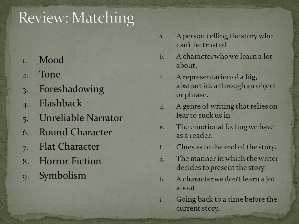 Review: Matching Mood Tone Foreshadowing Flashback Unreliable Narrator