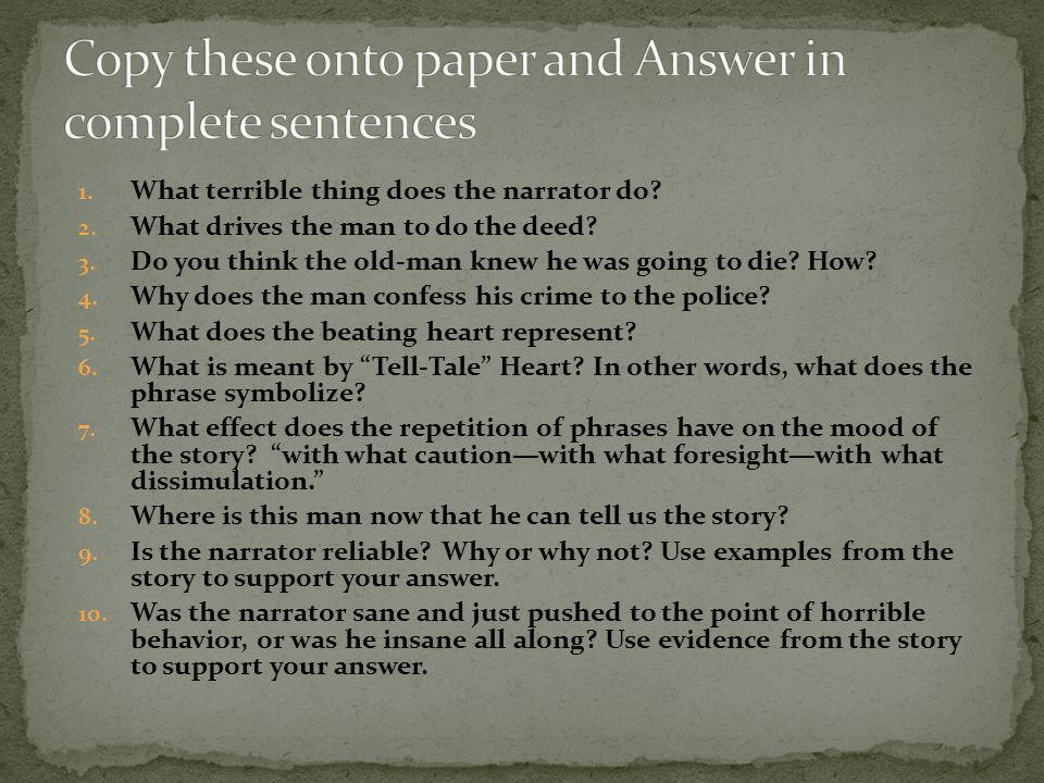 Copy these onto paper and Answer in complete sentences