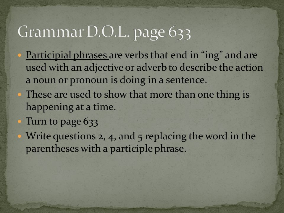 Grammar D.O.L. page 633