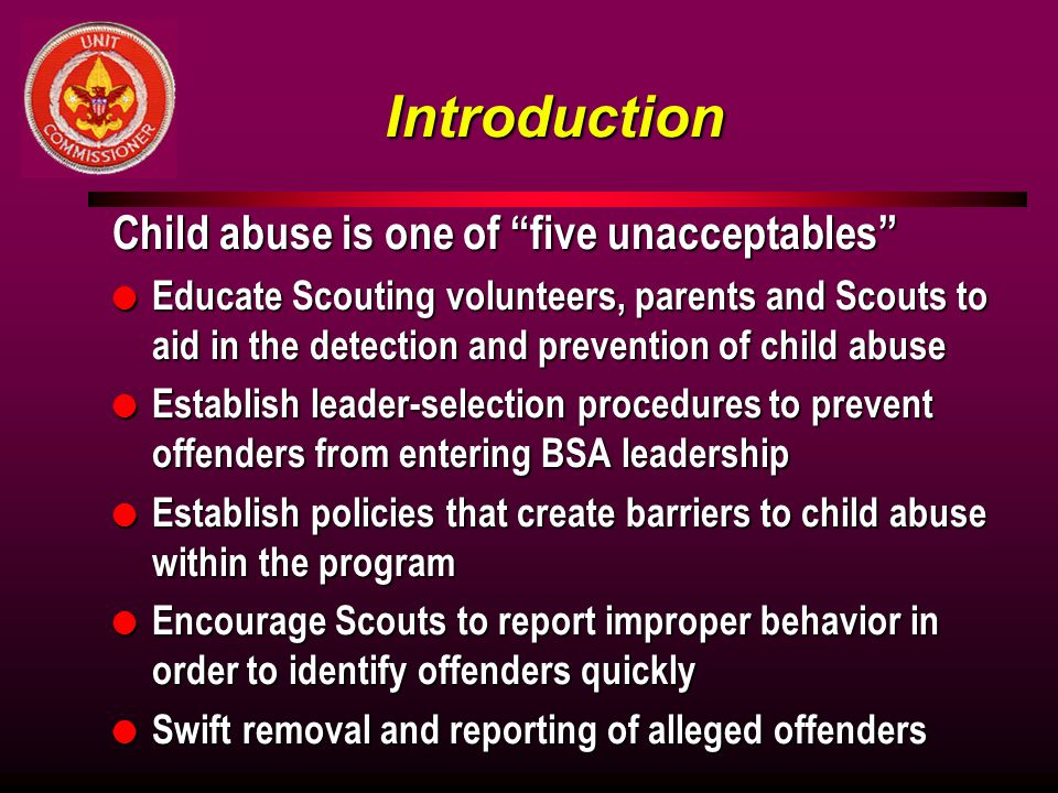 Introduction Child abuse is one of five unacceptables