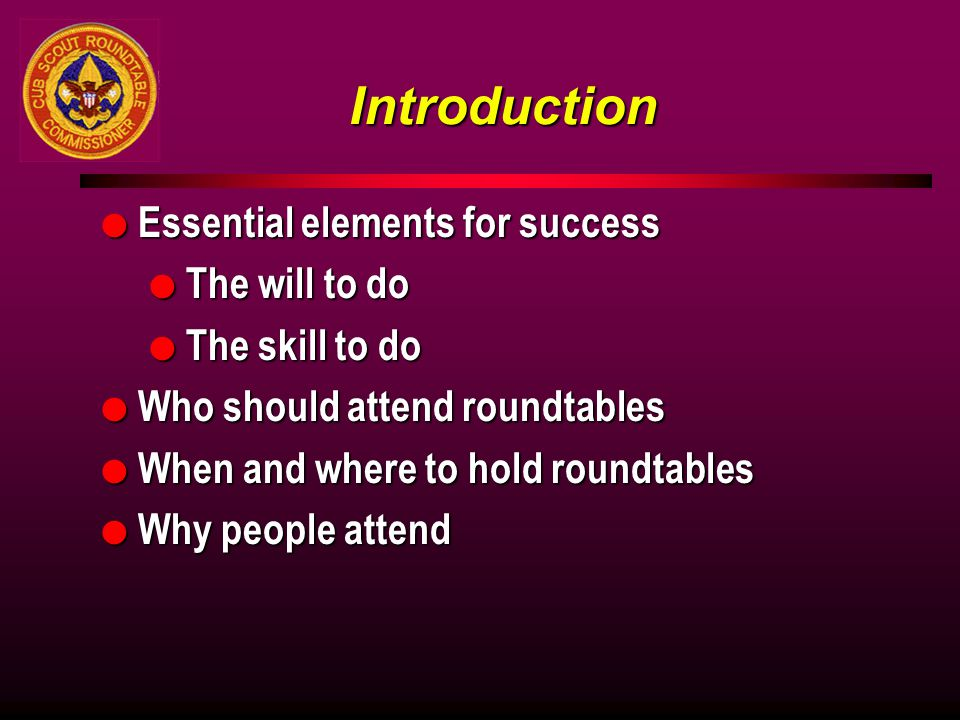 Introduction Essential elements for success The will to do