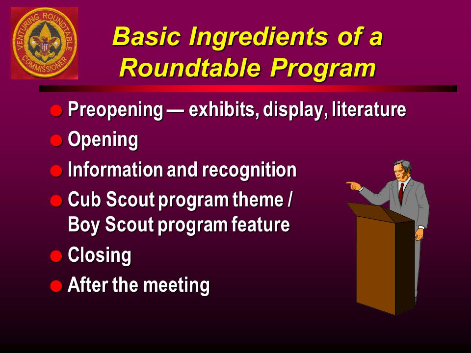 Basic Ingredients of a Roundtable Program