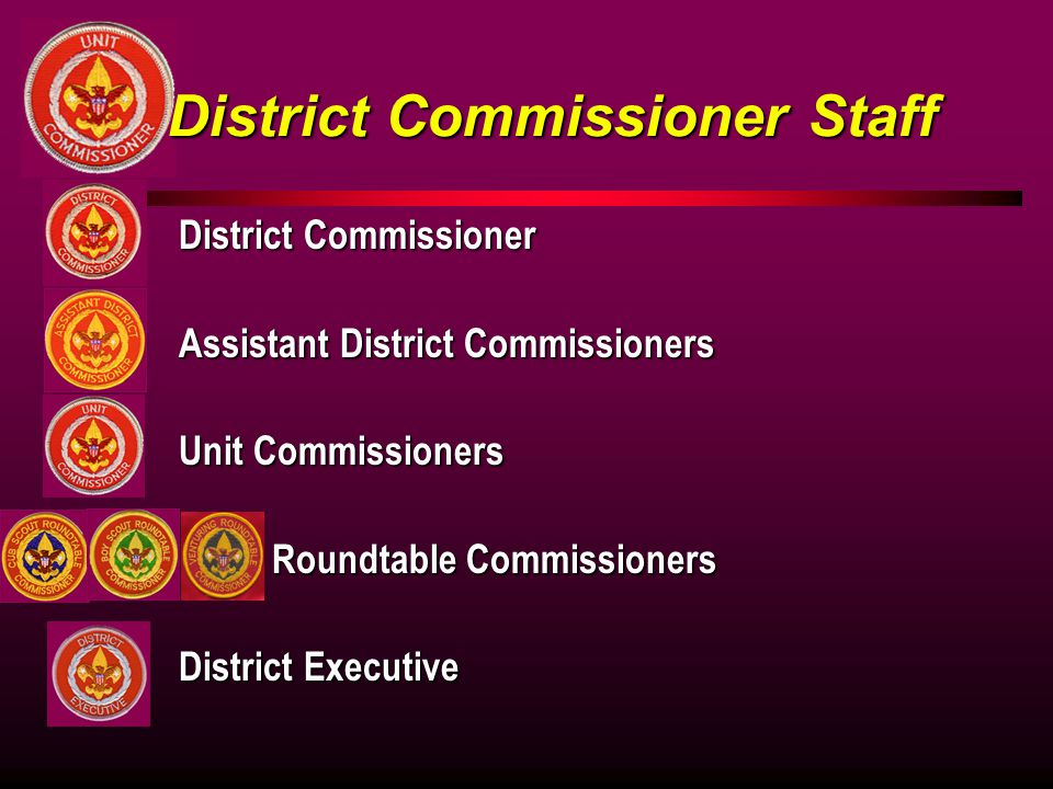 District Commissioner Staff