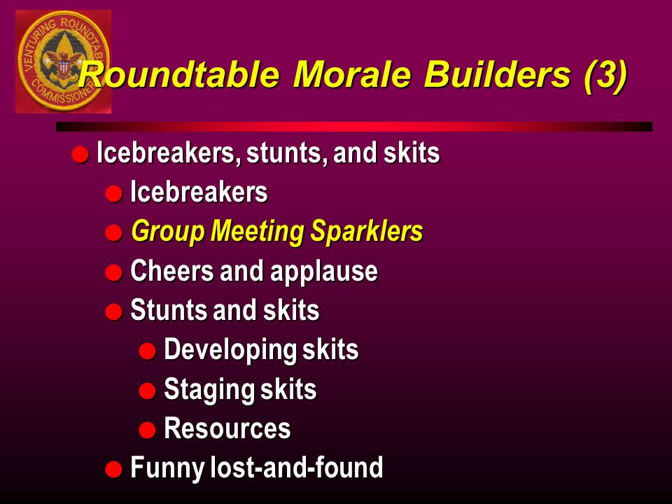 Roundtable Morale Builders (3)