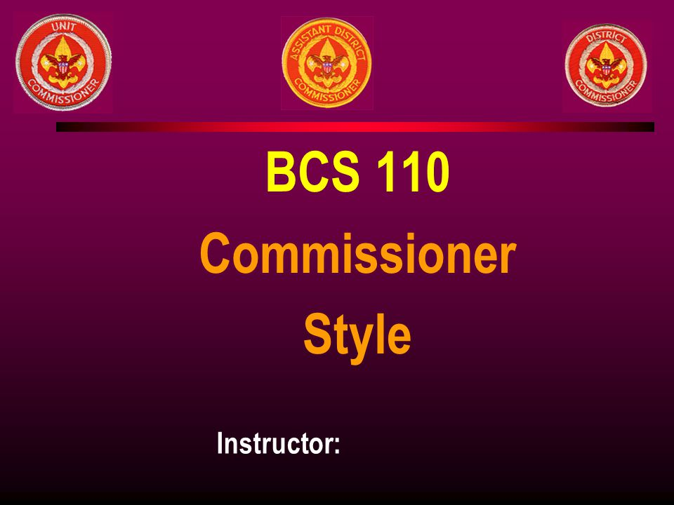BCS 110 Commissioner Style