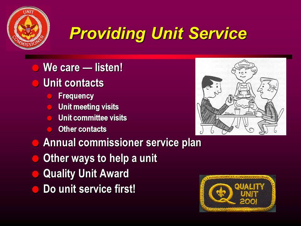 Providing Unit Service
