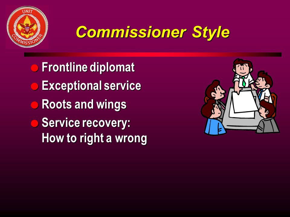 Commissioner Style Frontline diplomat Exceptional service