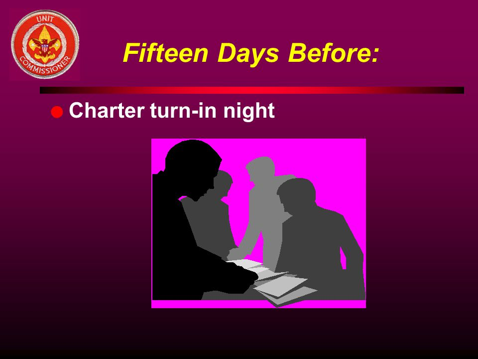 Fifteen Days Before: Charter turn-in night