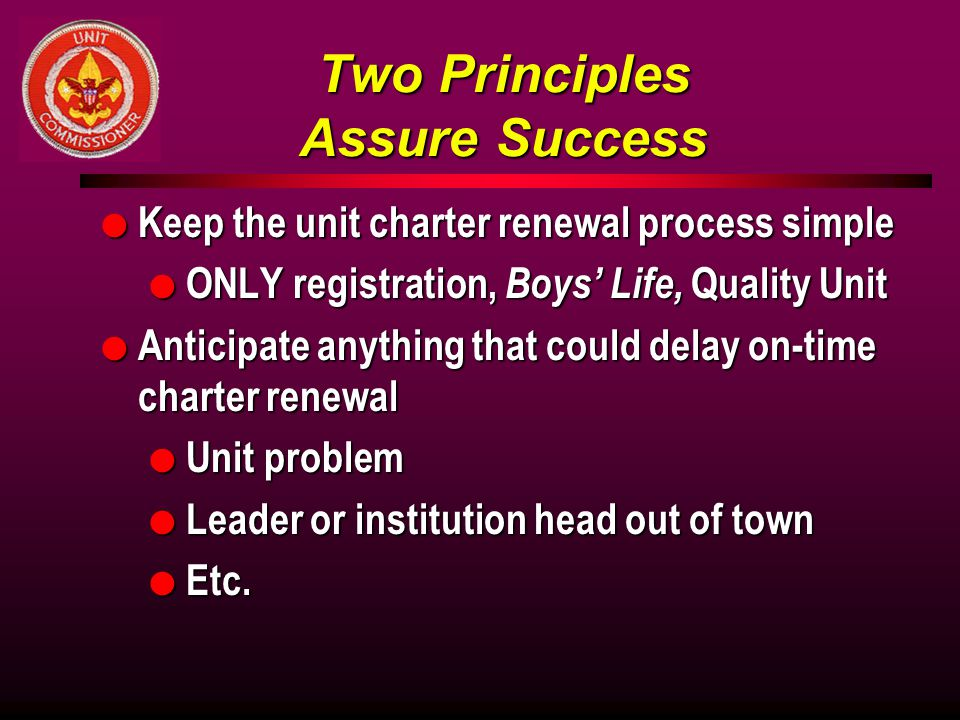 Two Principles Assure Success