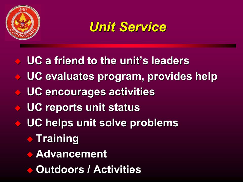 Unit Service UC a friend to the unit's leaders